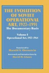 The Evolution of Soviet Operational Art 1927-1991: Volume I - Harold S. Orenstein