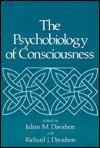 Psychobiology of Consciousness - Richard Davidson