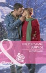 Her Christmas Surprise (Mills & Boon Cherish) (Special Edition) - Kristin Hardy