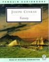 Victory: An Island Tale (Classic, Audio) - Michael Pennington, Joseph Conrad