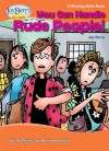 You Can Handle Rude People! A Winning Skills Book - Joy Berry