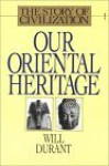 Our Oriental Heritage, Part 1 of 2 - Will Durant, Alexander Adams