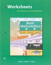 Worksheets For Classroom Or Lab Practice, Basic Mathematics - Brian F. Goetz, Graham F. Smith, John Tobey