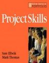 Project Skills (New Skills Portfolio) - Sam Elbeik, Mark Thomas