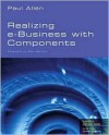 Realizing Ebusiness with Components - Paul Allen