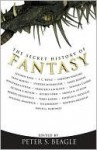 The Secret History of Fantasy - Peter S. Beagle