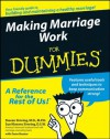 Making Marriage Work For Dummies - Steven Simring, Sue Klavans Simring, Gene Busnar