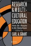 Research and Multicultural Education - Carl A. Grant