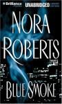 Blue Smoke (Audio) - Nora Roberts