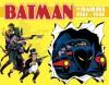 Batman: The Dailies 1943-1946 - Bob Kane, Sterling Publishing
