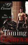 Taming Casanova - M.J. Carnal