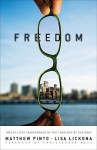 Freedom: Twelve Lives Transformed by the Theology of the Body - Matthew Pinto, Lisa Lickona