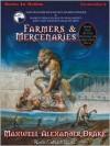 Farmers and Mercenaries: Genesis of Oblivion Series, Book 1 (MP3 Book) - Maxwell Alexander Drake, Cameron Beierle