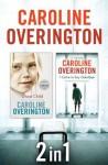Caroline Overington 2 in 1 - Caroline Overington