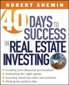 40 Days to Success in Real Estate Investing - Robert Shemin