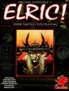 Elric: Dark Fantasy Roleplaying In The Young Kingdoms (Elric) - Lynn Willis, Richard Watts, Mark Morrison