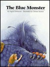 Blue Monster - Ingrid Ostheeren, Christa Unzner-Fischer, Rosemary Lanning