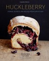 Breakfast at Huckleberry: Recipes, Stories, and Secrets from Our Kitchen - Zoe Nathan