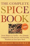 The Complete Spice Book - Maggie Stuckey