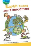 Earth Today and Tomorrow - Isabelle Ramade-Masson, Rif Audouin, Laurent Audouin
