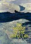 Voyage of the Mir-El-Lah - Lorenzo Ricciardi, Mirella Ricciardi, Bruce Chatwin