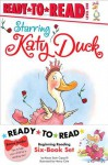 Katy Duck Ready-to-Read Value Pack: Starring Katy Duck; Katy Duck Makes a Friend; Katy Duck Meets the Babysitter; Katy Duck and the Tip-Tip Tap Shoes; Katy Duck, Flower Girl; Katy Duck Goes to Work - Alyssa Satin Capucilli, Henry Cole
