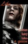 Like A Queen: Lesbian Erotic Fairy Tales - Cecilia Tan, Rachel Kincaid