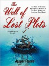 The Well of Lost Plots (Thursday Next Series #3) - Elizabeth Sastre, Jasper Fforde