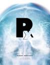 Rx - Episode 1: The Blackouts - Robert Brockway