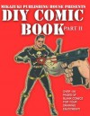DIY Comic Book Part II: Do It Yourself Comic Book Series - Mikazuki Publishing House, Comic Book