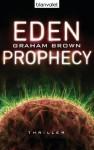 Eden Prophecy: Thriller (German Edition) - Graham Brown, Fred Kinzel