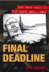Final Deadline: The Last Days of the Rand Daily Mail - Rex Gibson