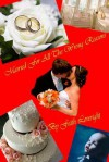 Married for All the Wrong Reasons - Faith Loveright