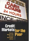 Credit Markets for the Poor - Patrick Bolton, Howard Rosenthal