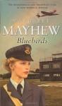 Bluebirds - Margaret Mayhew
