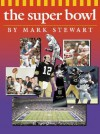 The Super Bowl - Mark Stewart, Mike Kennedy