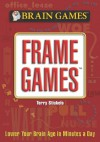 Brain Games: Frame Games - Terry Stickels