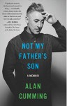 [Not My Father's Son] Not My Father's Son;Not My Father's Son: - Alan Cumming