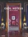Cool Hotels Best of Europe - John Smith
