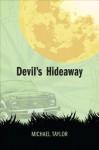 Devil's Hideaway - Michael Taylor