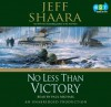 No Less Than Victory: A Novel of WWII - Jeff Shaara