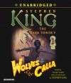 Wolves of the Calla (The Dark Tower V) - George Guidall, Stephen King
