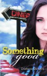 Something Good - Darlene Deluca
