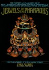 Jewels of the Pharaohs: Egyptian Jewelry of the Dynastic Period - Cyril Aldred