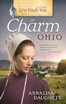 Love Finds You in Charm, Ohio - Annalisa Daughety