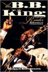 The B.B. King Reader: 6 Decades of Commentary - Richard Kostelanetz