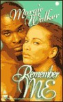 Remember Me - Margie Walker