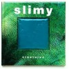Slimy Creatures - Clint Twist