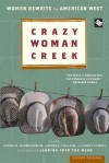 Crazy Woman Creek: Women Rewrite the American West - Gaydell Collier, Gaydell Collier, Linda M. Hasselstrom