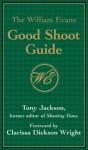 William Evans Good Shoot Guide - Clarissa Dickson Wright